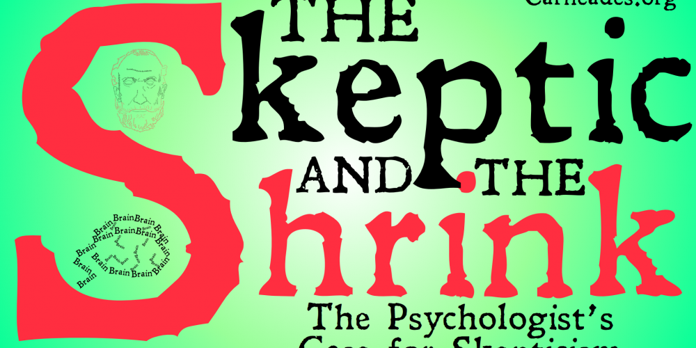 The Skeptic and the Shrink